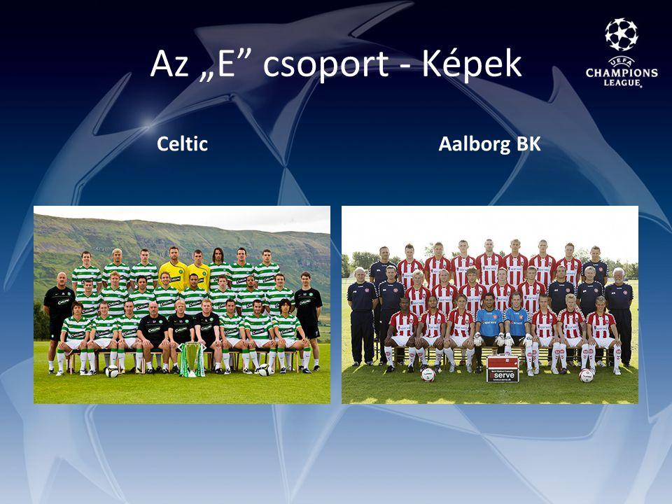 """Az """"E csoport - Képek CelticAalborg BK"""