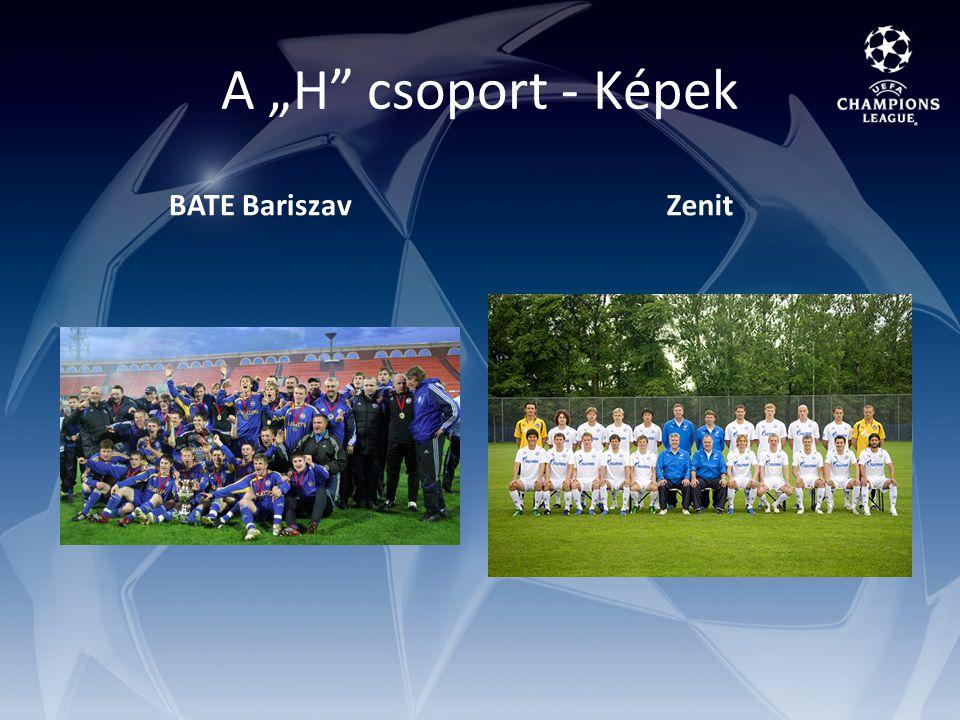 """A """"H csoport - Képek BATE BariszavZenit"""
