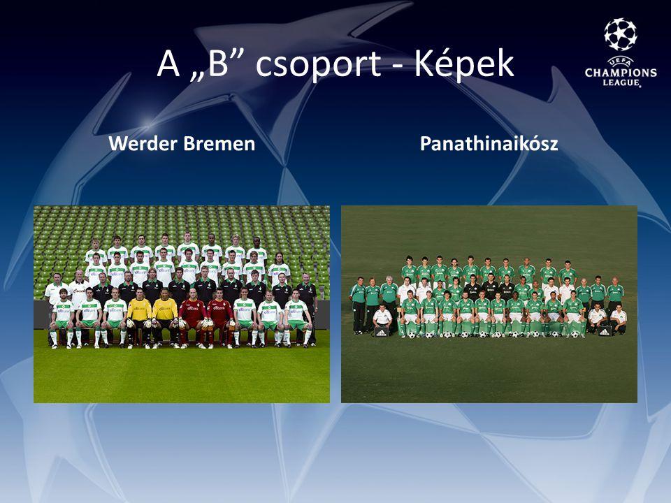 """A """"B csoport - Képek Werder BremenPanathinaikósz"""