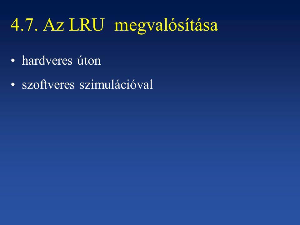 4.7. Az LRU megvalósítása hardveres úton szoftveres szimulációval