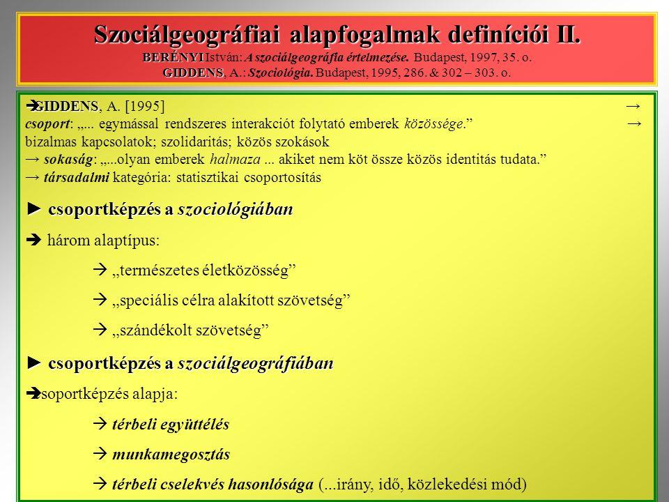 Szociálgeográfiai alapfogalmak definíciói III.