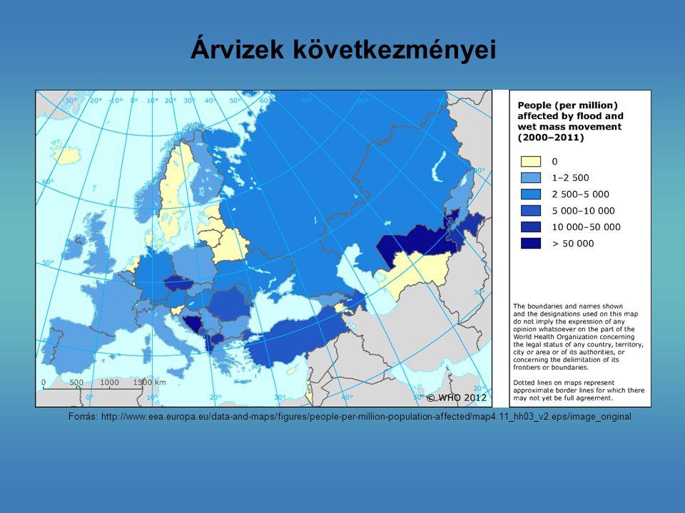 Árvizek következményei Forrás: http://www.eea.europa.eu/data-and-maps/figures/people-per-million-population-affected/map4.11_hh03_v2.eps/image_origina