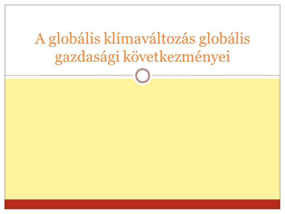 A globális klímaváltozás globális gazdasági következményei
