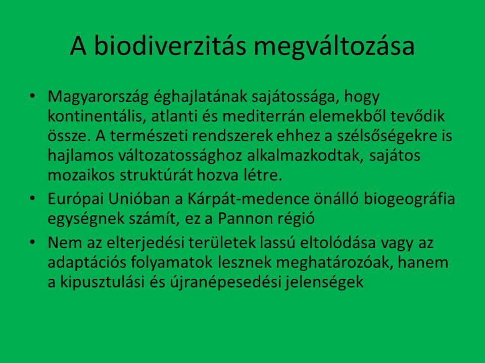 A biodiverzitás megváltozása Magyarország éghajlatának sajátossága, hogy kontinentális, atlanti és mediterrán elemekből tevődik össze.