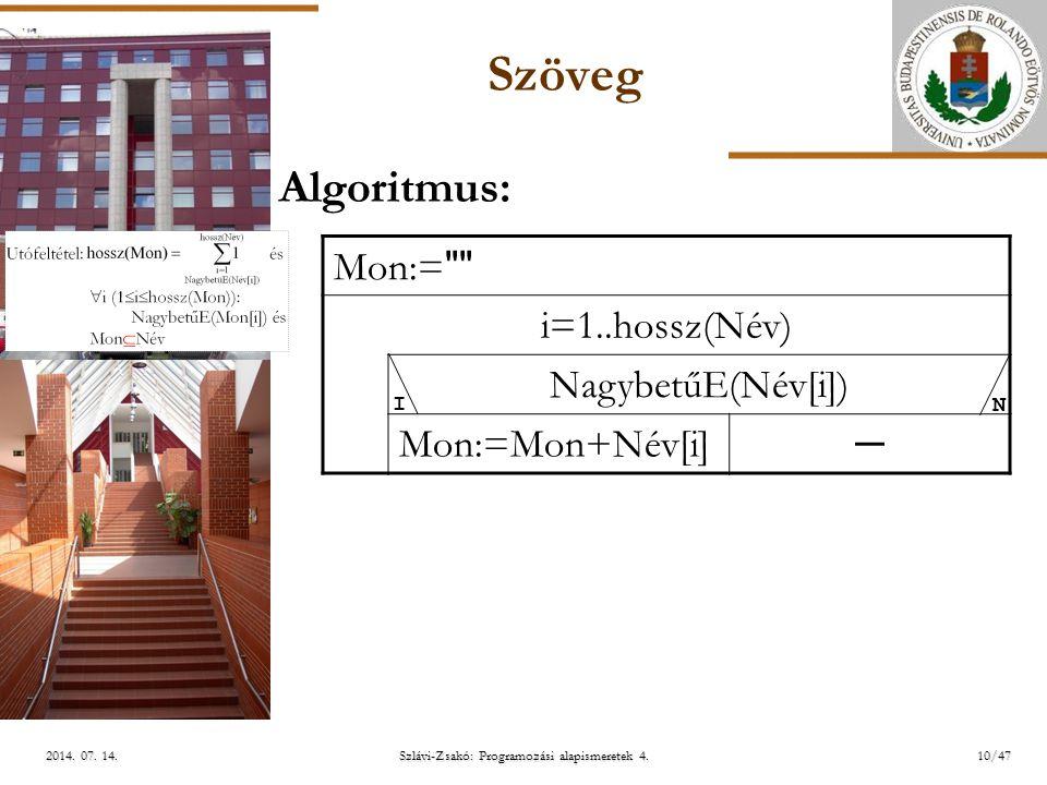 ELTE Szlávi-Zsakó: Programozási alapismeretek 4.10/472014.