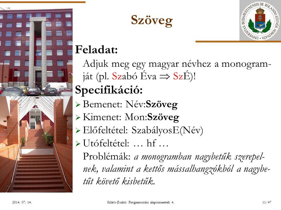 ELTE Szlávi-Zsakó: Programozási alapismeretek 4.11/472014.