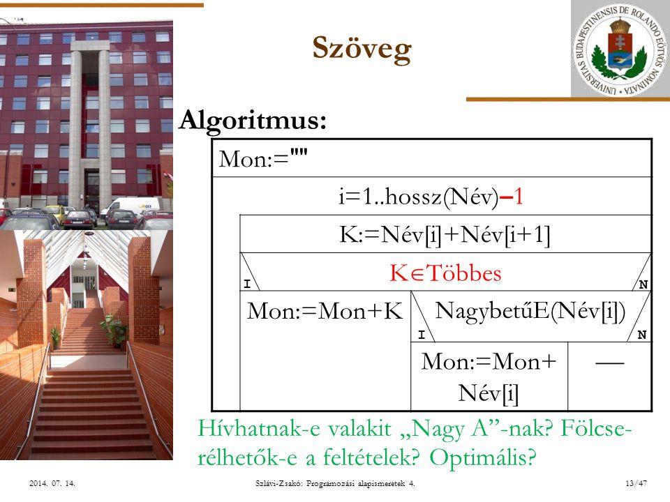 ELTE Szlávi-Zsakó: Programozási alapismeretek 4.13/472014.
