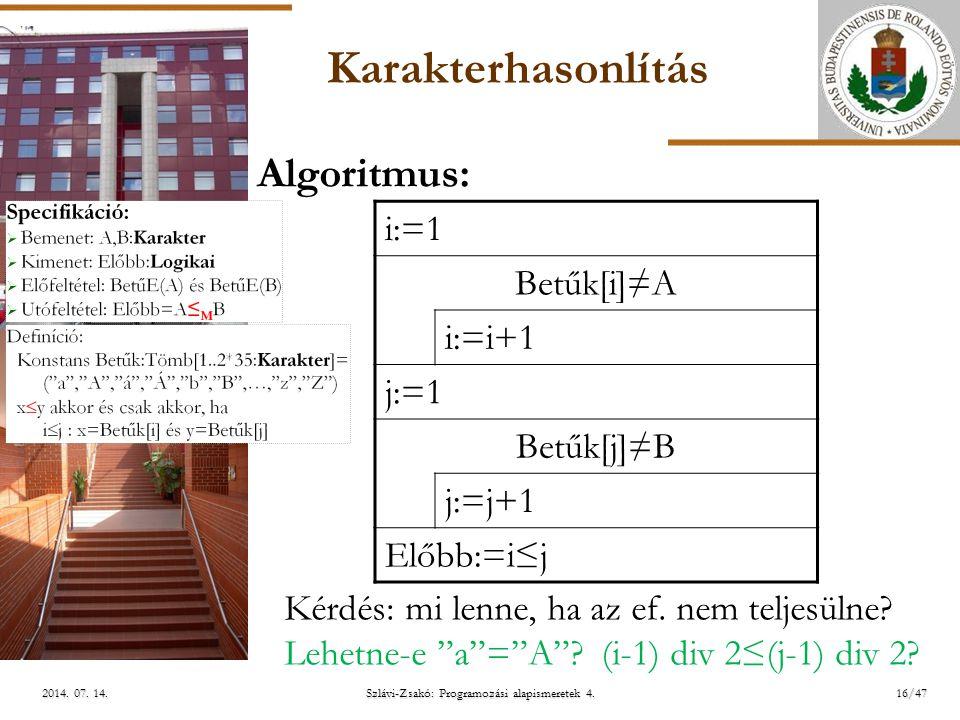 ELTE Szlávi-Zsakó: Programozási alapismeretek 4.16/472014.