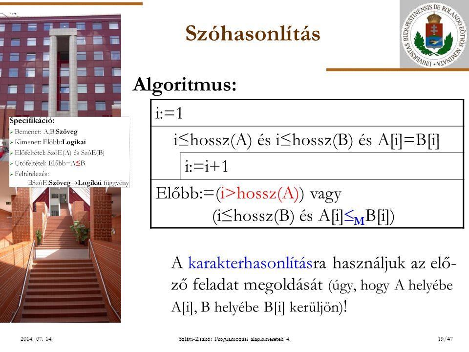 ELTE Szlávi-Zsakó: Programozási alapismeretek 4.19/472014.