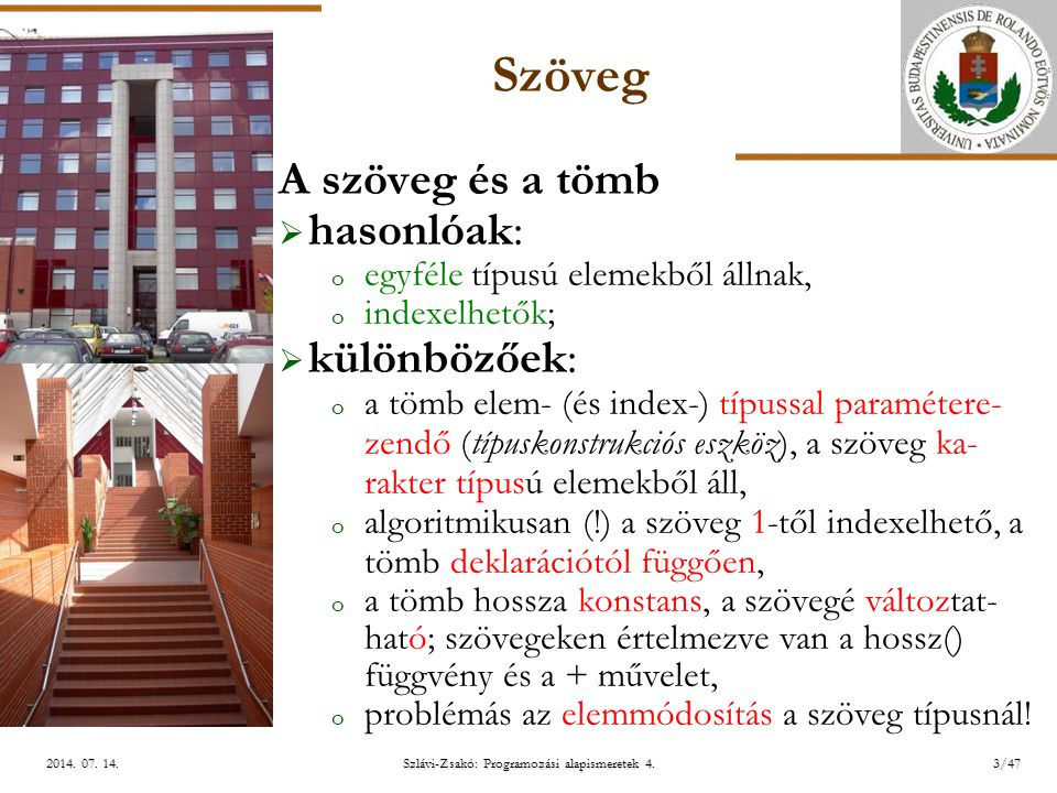 ELTE Szlávi-Zsakó: Programozási alapismeretek 4.14/472014.