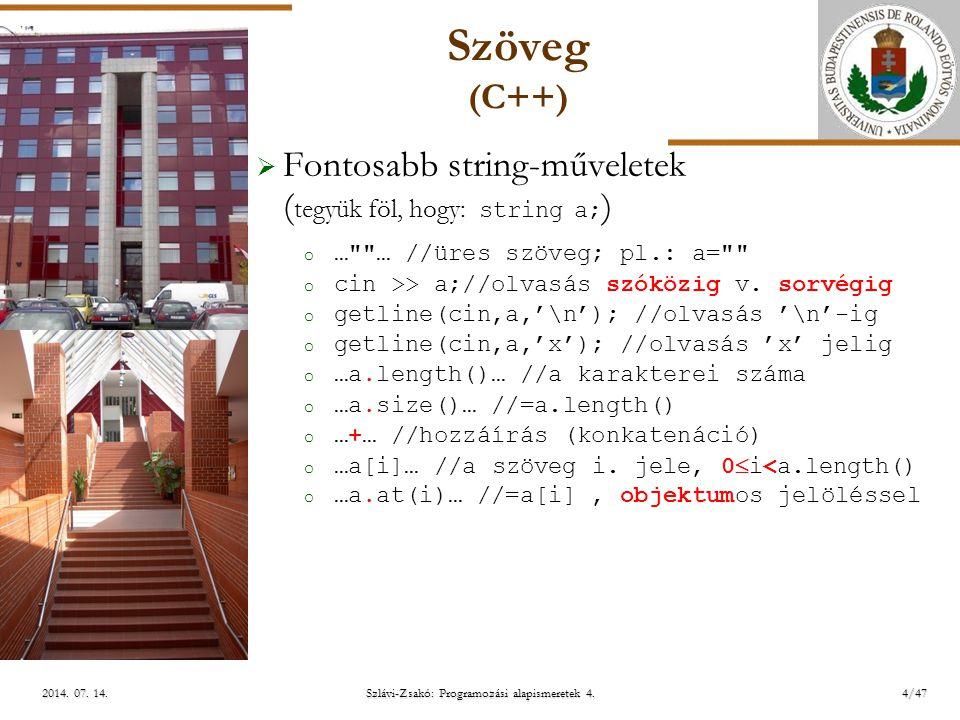 ELTE Szlávi-Zsakó: Programozási alapismeretek 4.15/472014.