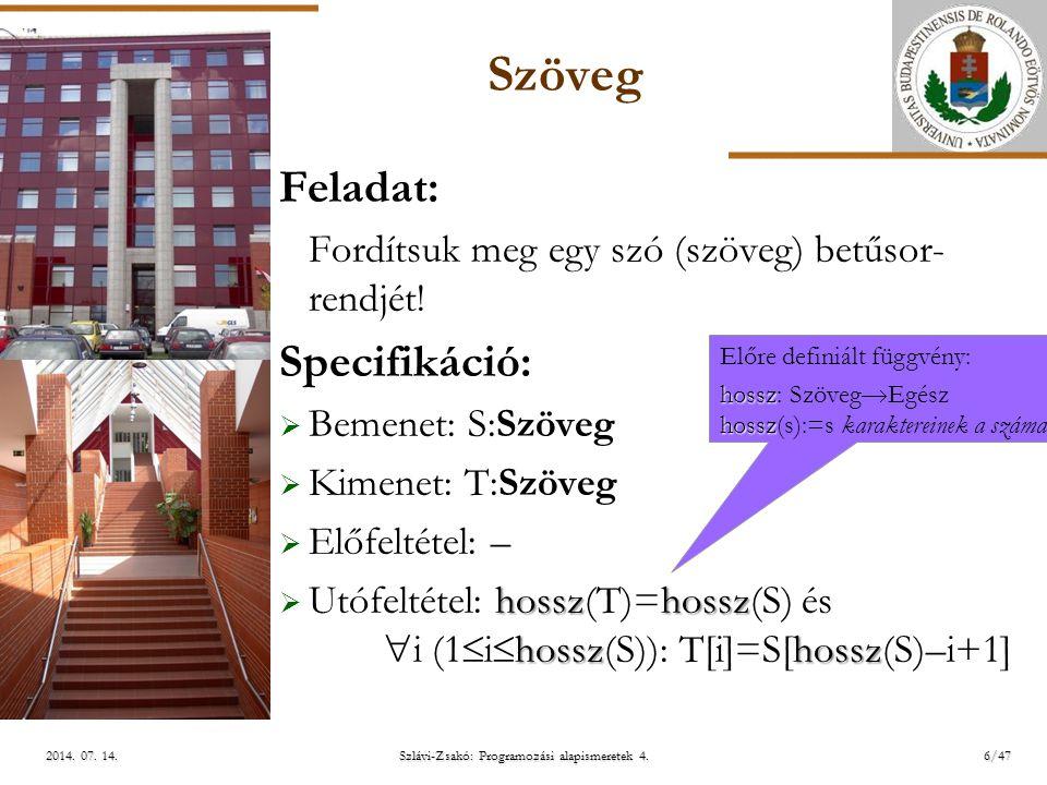 ELTE Szlávi-Zsakó: Programozási alapismeretek 4.17/472014.