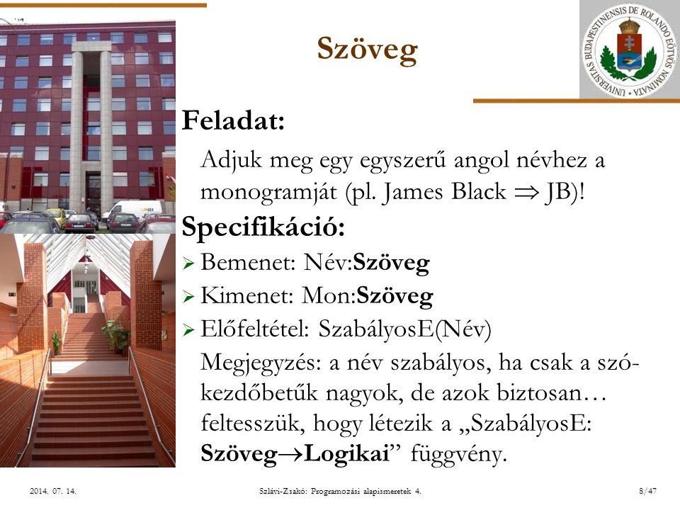 ELTE Szlávi-Zsakó: Programozási alapismeretek 4.8/472014.