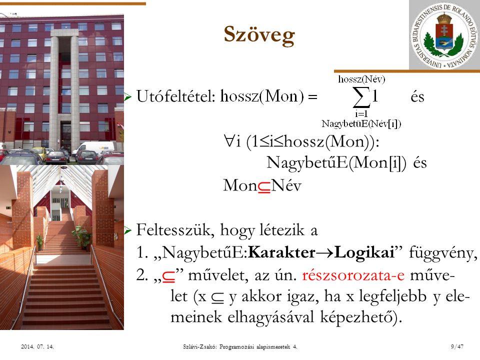 ELTE Szlávi-Zsakó: Programozási alapismeretek 4.9/472014.