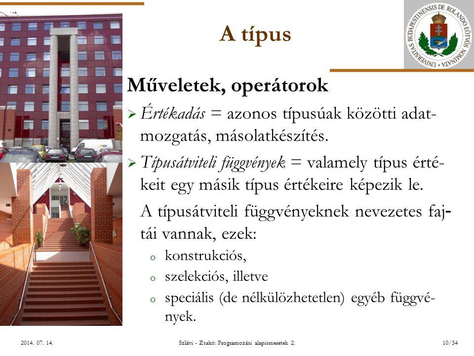 ELTE Szlávi - Zsakó: Programozási alapismeretek 2.10/542014.