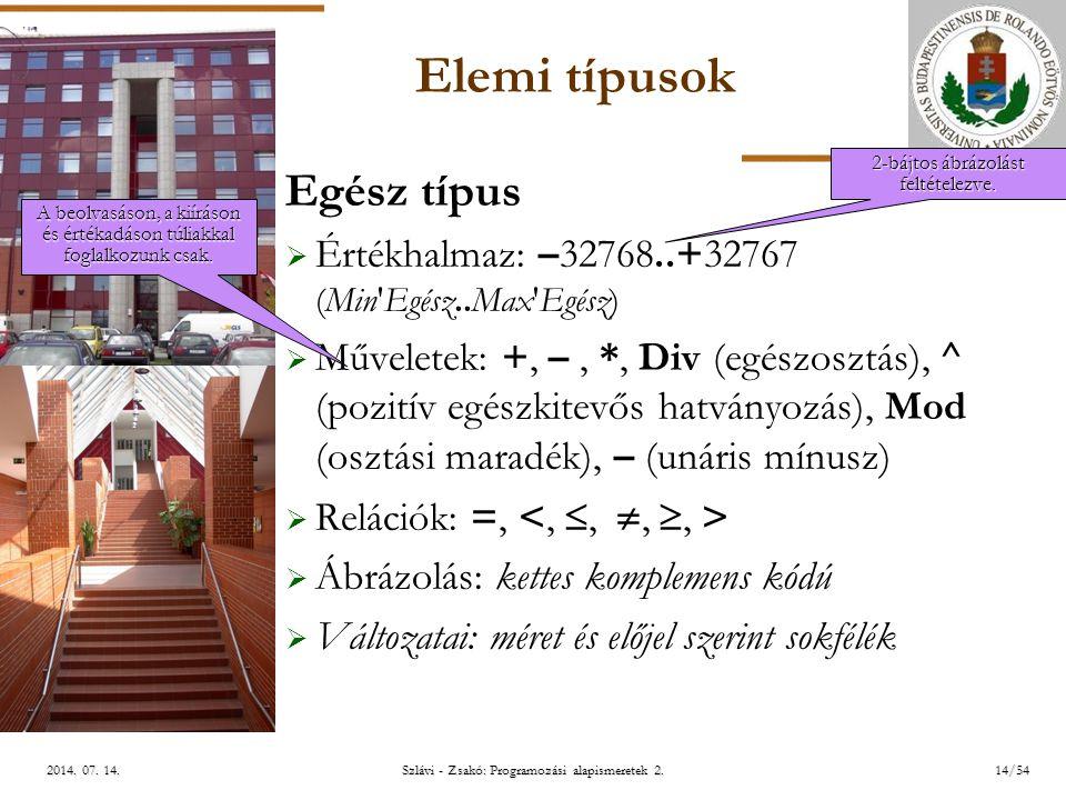 ELTE Szlávi - Zsakó: Programozási alapismeretek 2.14/542014.