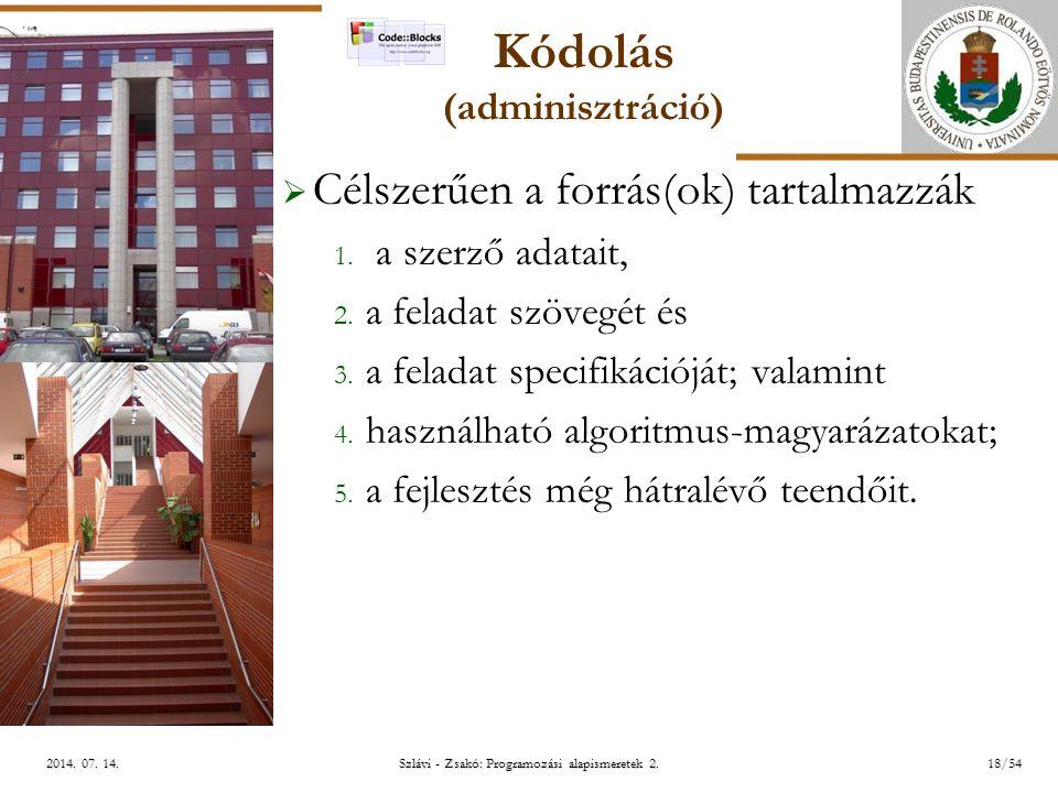 ELTE Szlávi - Zsakó: Programozási alapismeretek 2.18/542014.