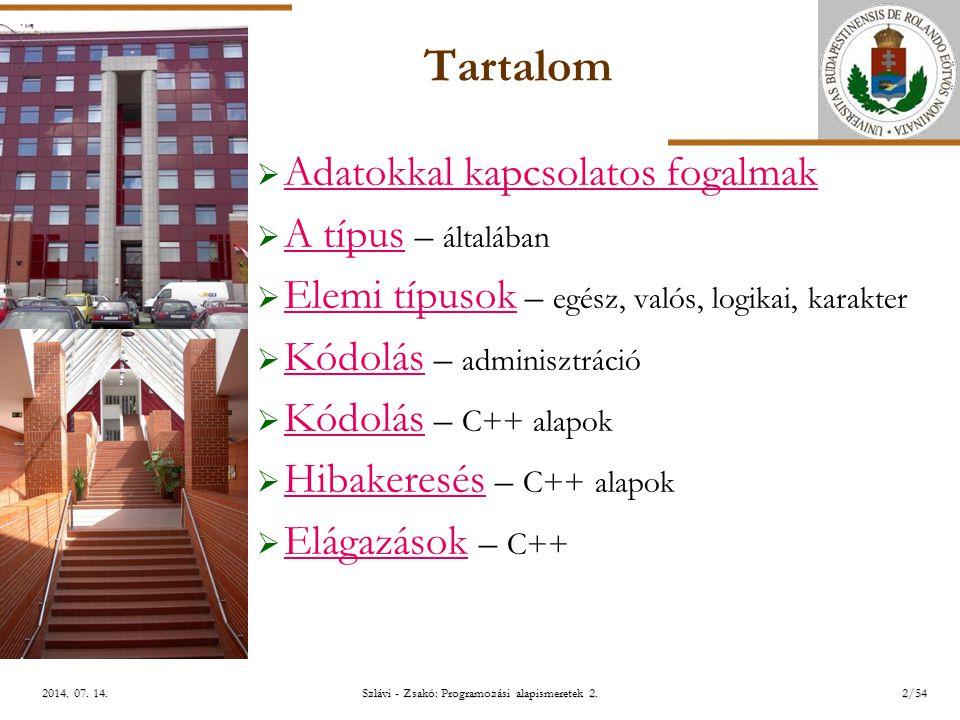 ELTE Szlávi - Zsakó: Programozási alapismeretek 2.2/542014.