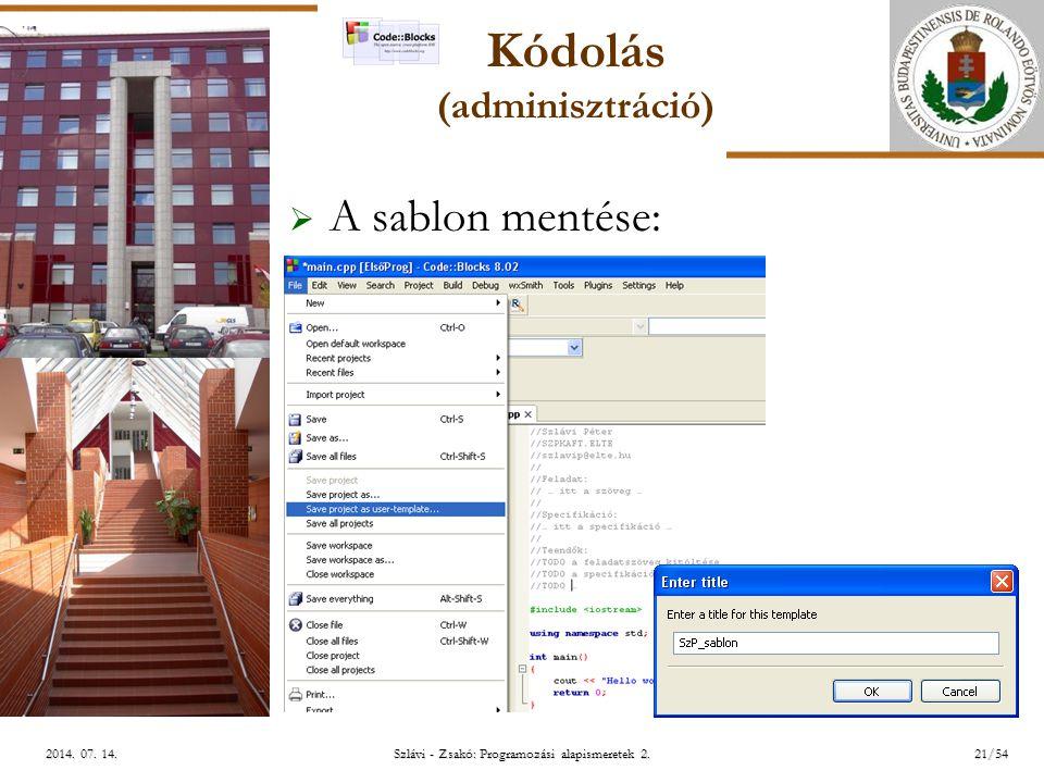 ELTE Szlávi - Zsakó: Programozási alapismeretek 2.21/542014.