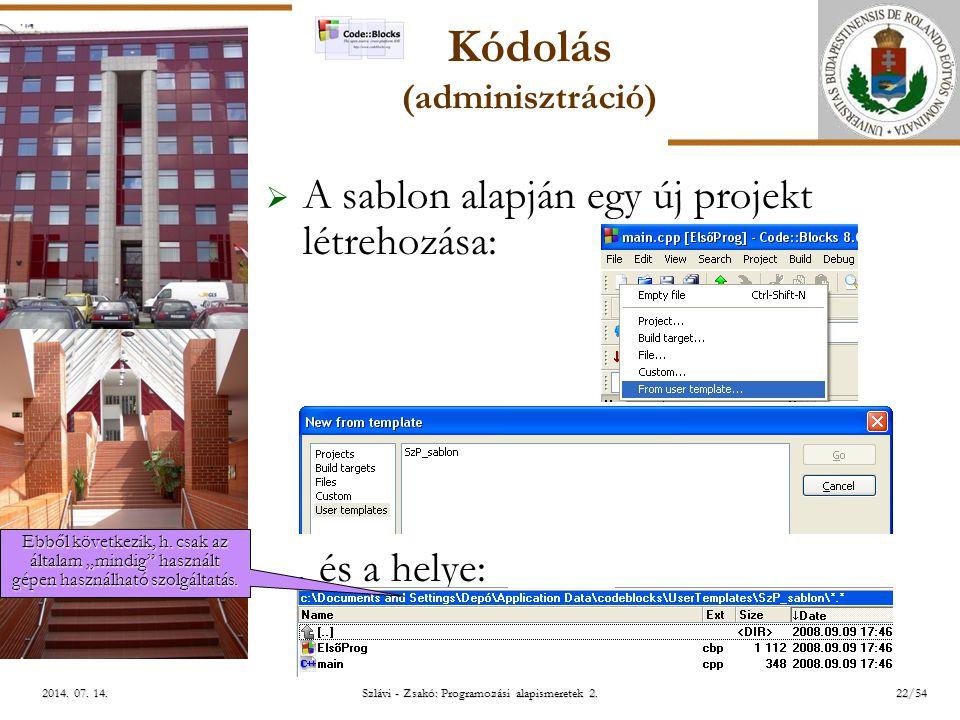 ELTE Szlávi - Zsakó: Programozási alapismeretek 2.22/542014.