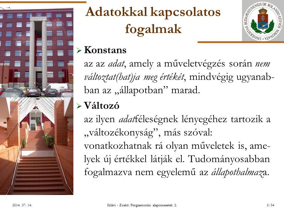 ELTE Szlávi - Zsakó: Programozási alapismeretek 2.3/542014.