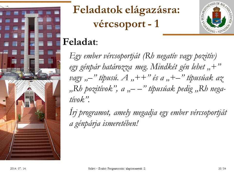 ELTE Szlávi - Zsakó: Programozási alapismeretek 2.35/542014.