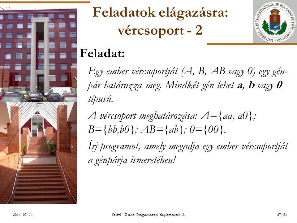 ELTE Szlávi - Zsakó: Programozási alapismeretek 2.37/542014.