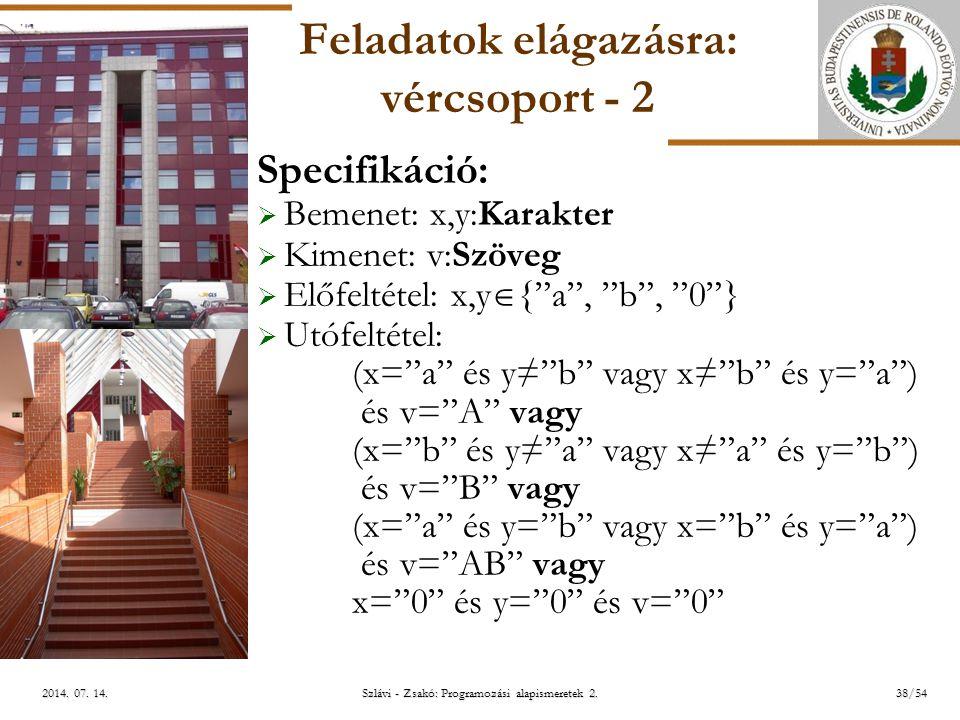 ELTE Szlávi - Zsakó: Programozási alapismeretek 2.38/542014.