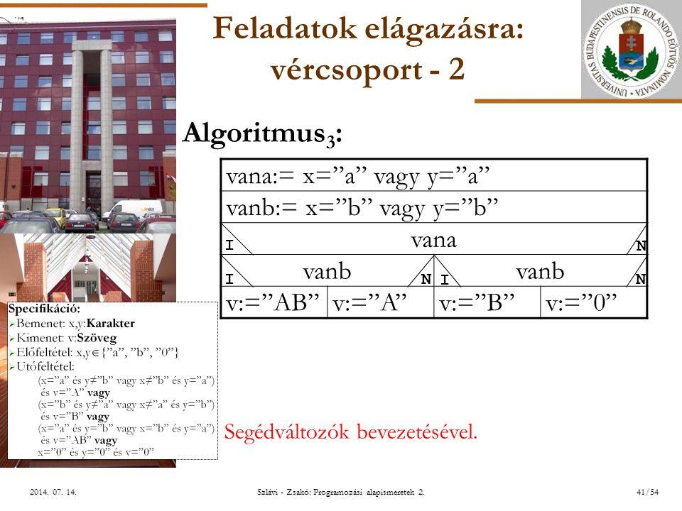 ELTE Szlávi - Zsakó: Programozási alapismeretek 2.41/542014.