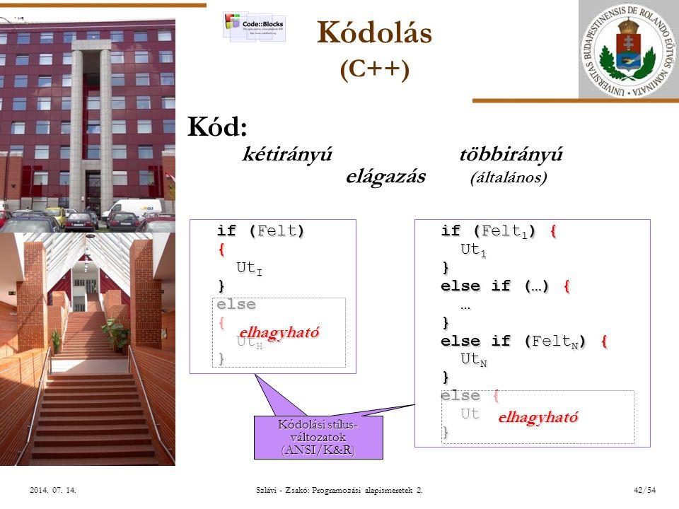 ELTE Szlávi - Zsakó: Programozási alapismeretek 2.42/542014.