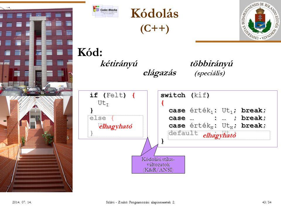 ELTE Szlávi - Zsakó: Programozási alapismeretek 2.43/542014.