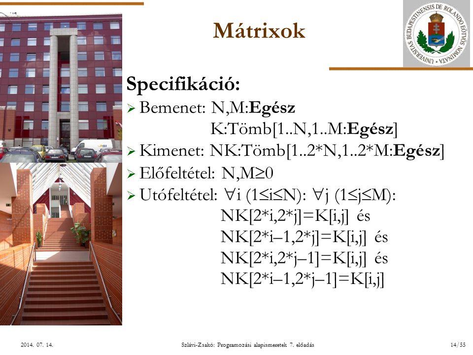 ELTE Szlávi-Zsakó: Programozási alapismeretek 7. előadás14/552014.