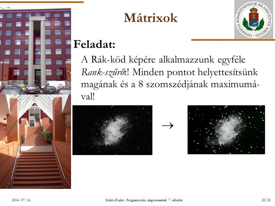 ELTE Szlávi-Zsakó: Programozási alapismeretek 7. előadás20/552014.