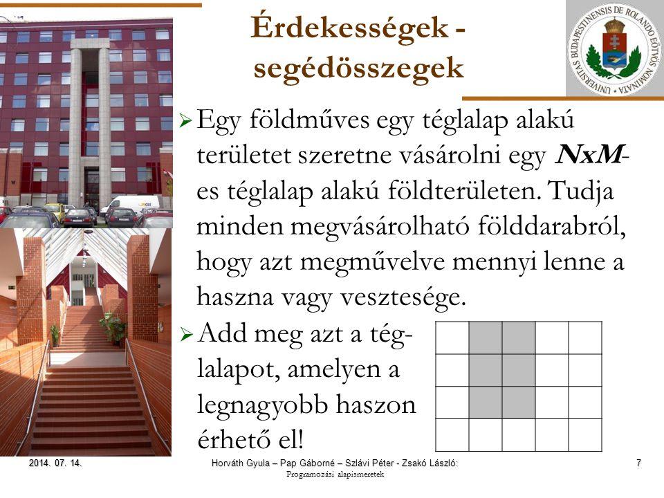ELTE Érdekességek - segédösszegek  Egy földműves egy téglalap alakú területet szeretne vásárolni egy NxM- es téglalap alakú földterületen.
