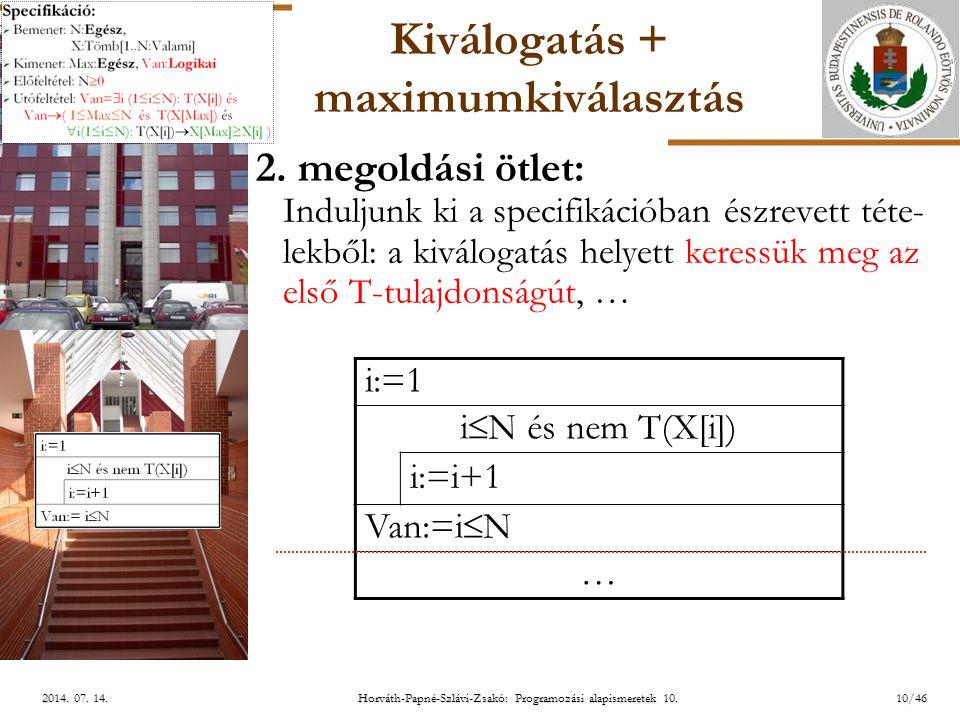 ELTE 10/462014.07. 14.2014. 07. 14.2014. 07. 14. Kiválogatás + maximumkiválasztás 2.