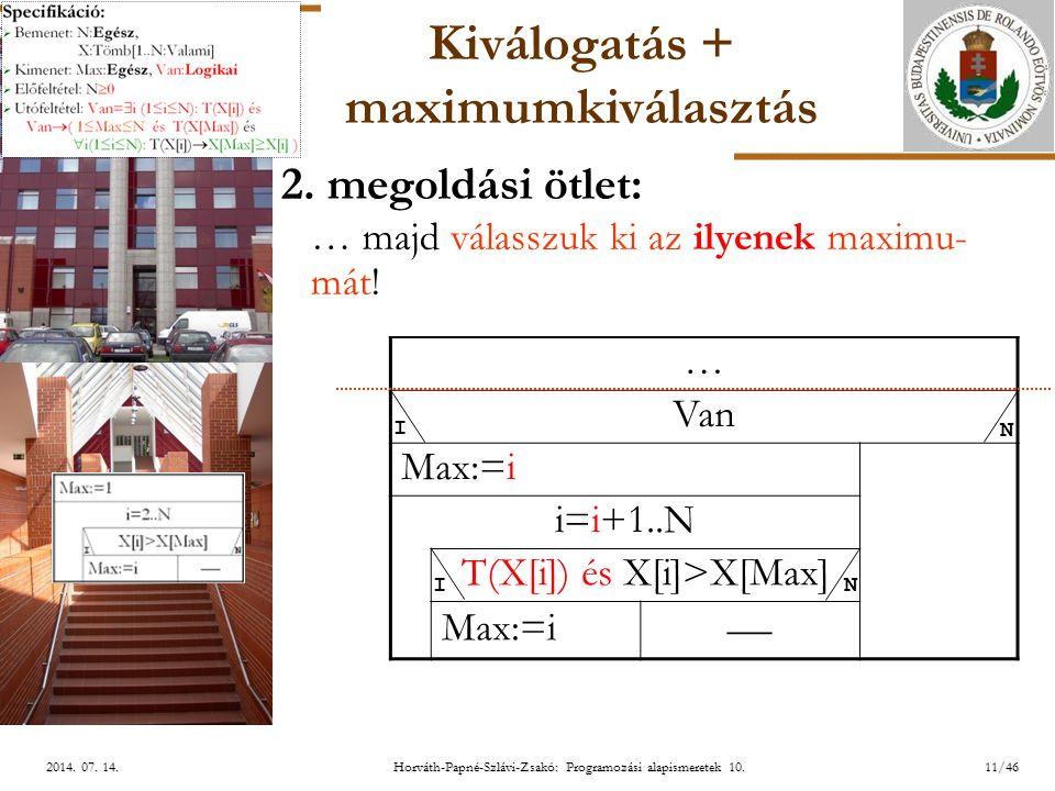 ELTE 11/462014.07. 14.2014. 07. 14.2014. 07. 14. Kiválogatás + maximumkiválasztás 2.