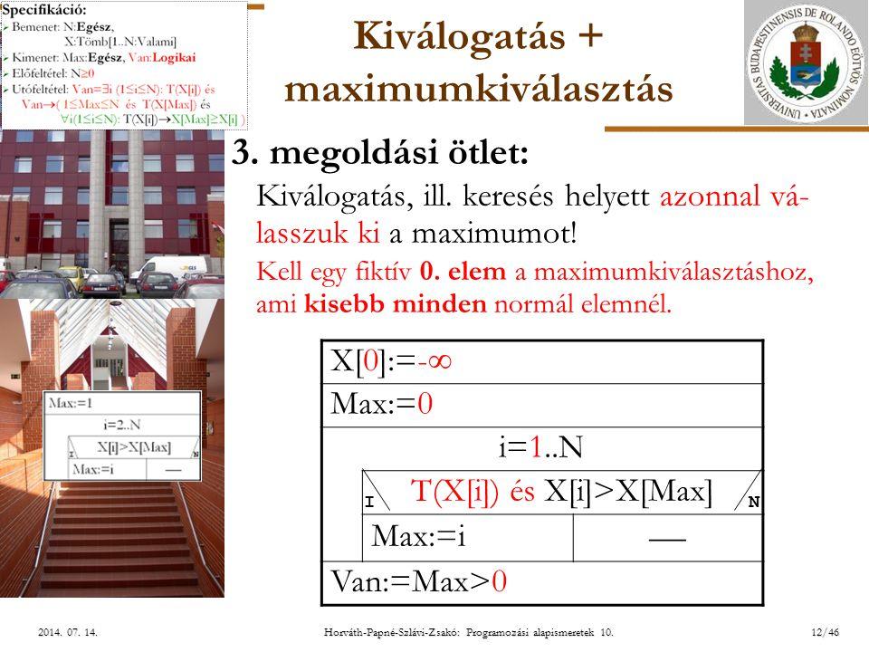 ELTE 12/462014.07. 14.2014. 07. 14.2014. 07. 14. Kiválogatás + maximumkiválasztás 3.