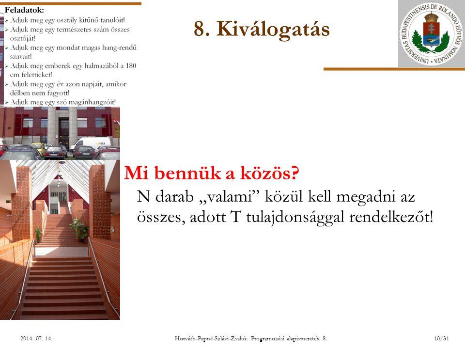 ELTE Horváth-Papné-Szlávi-Zsakó: Programozási alapismeretek 8.10/312014.