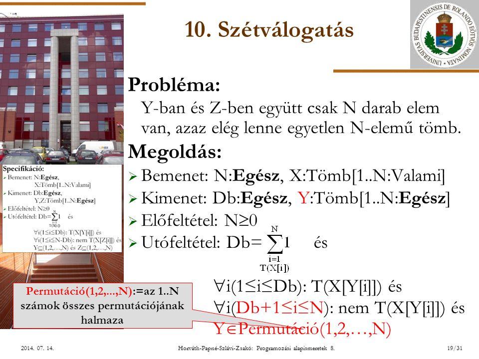 ELTE Horváth-Papné-Szlávi-Zsakó: Programozási alapismeretek 8.19/312014.