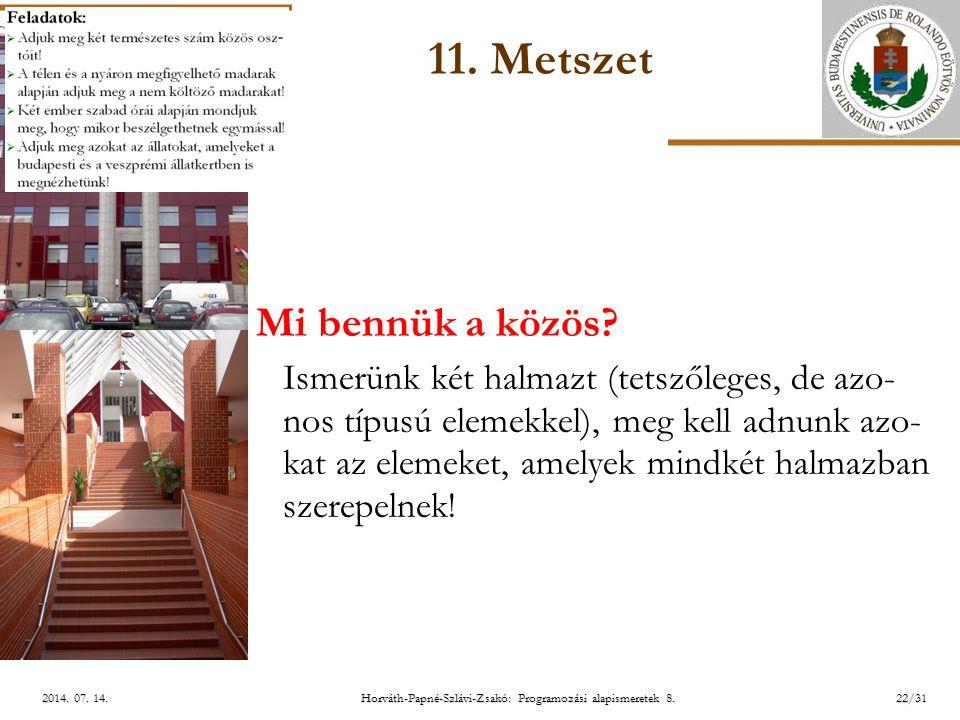 ELTE Horváth-Papné-Szlávi-Zsakó: Programozási alapismeretek 8.22/312014.