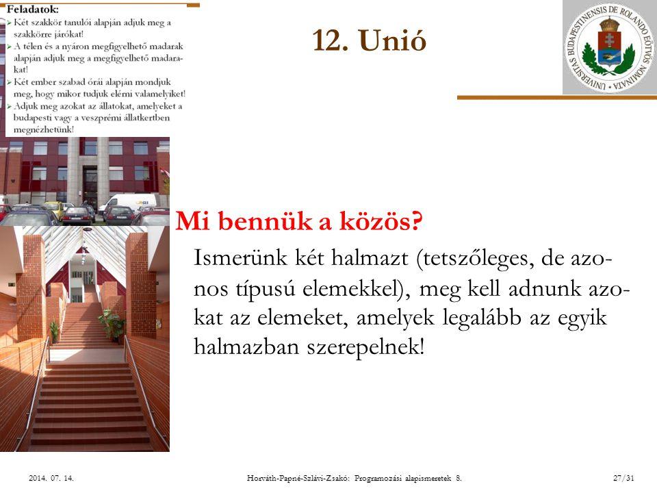 ELTE Horváth-Papné-Szlávi-Zsakó: Programozási alapismeretek 8.27/312014.