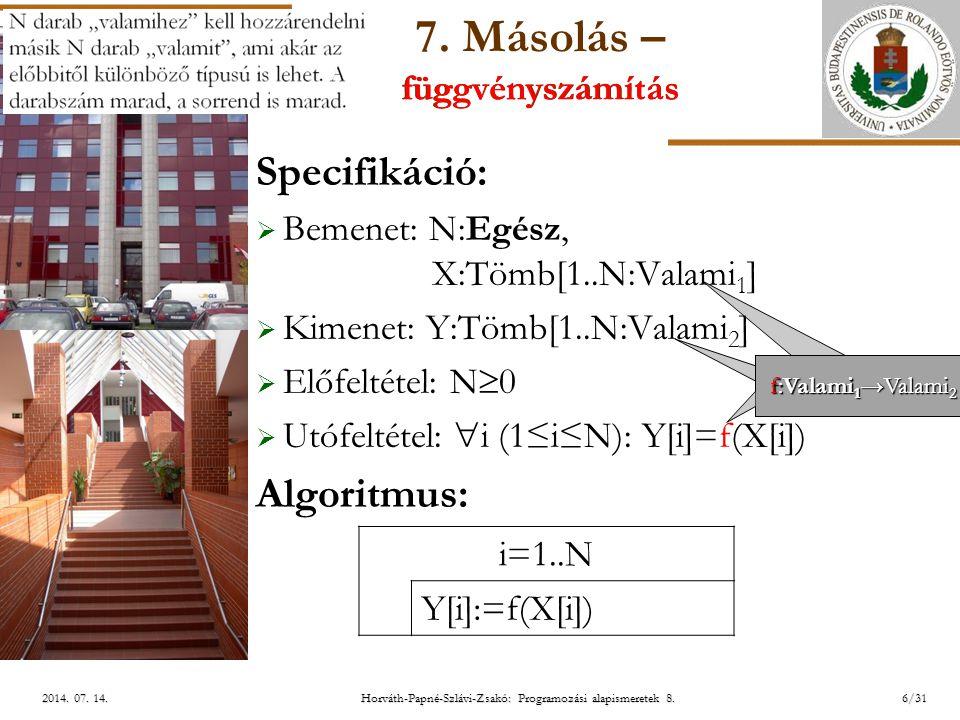 ELTE Horváth-Papné-Szlávi-Zsakó: Programozási alapismeretek 8.17/312014.