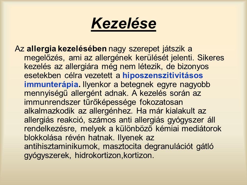 Kezelése Az allergia kezelésében nagy szerepet játszik a megelőzés, ami az allergének kerülését jelenti. Sikeres kezelés az allergiára még nem létezik