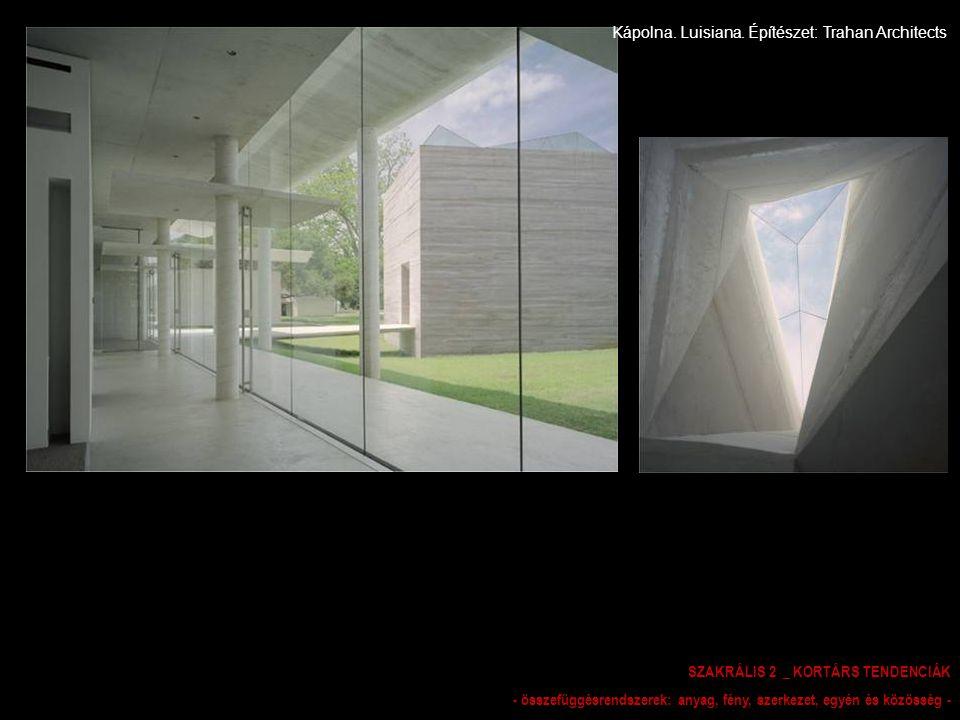 Kápolna. Luisiana. Építészet: Trahan Architects