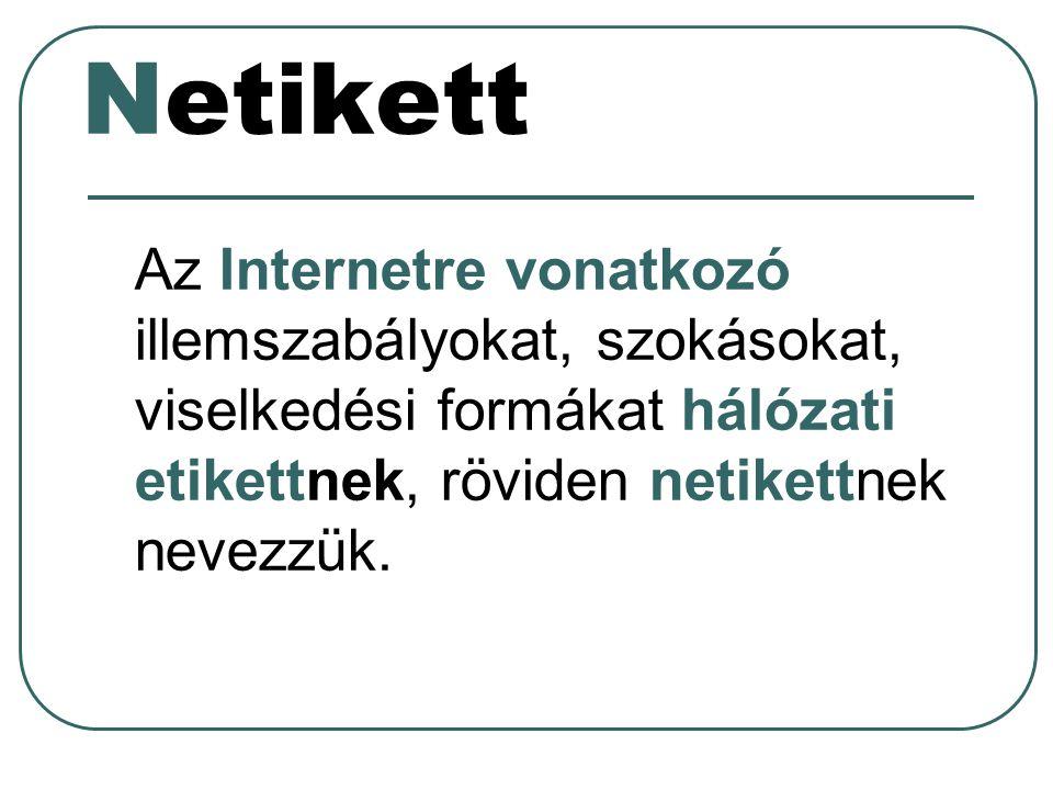 Wikipedia: Példák a Netikett irányelveire I.