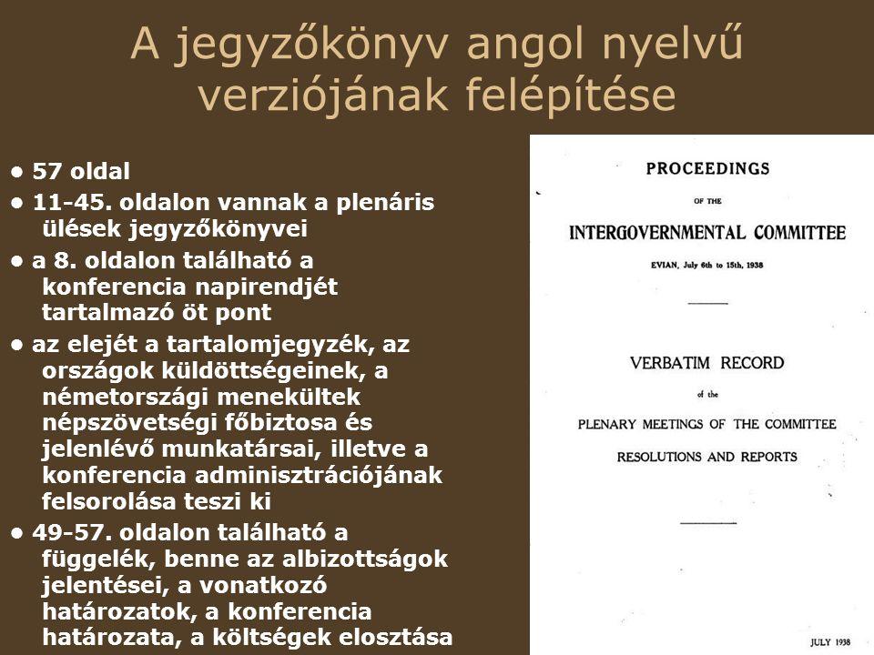 A jegyzőkönyv angol nyelvű verziójának felépítése 57 oldal 11-45.