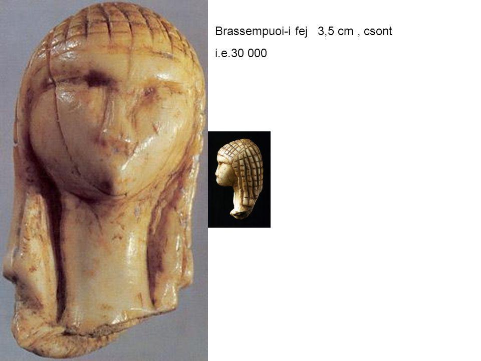 Brassempuoi-i fej 3,5 cm, csont i.e.30 000