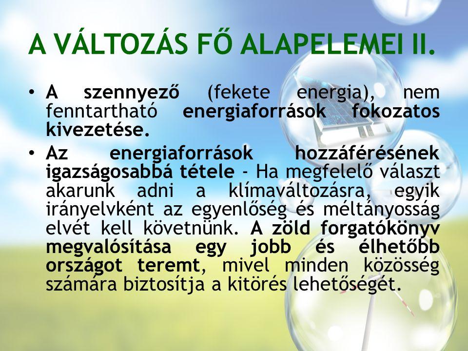A VÁLTOZÁS FŐ ALAPELEMEI II.