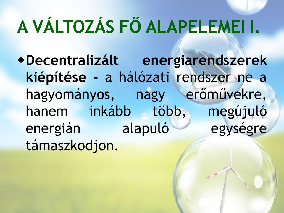 A VÁLTOZÁS FŐ ALAPELEMEI I.