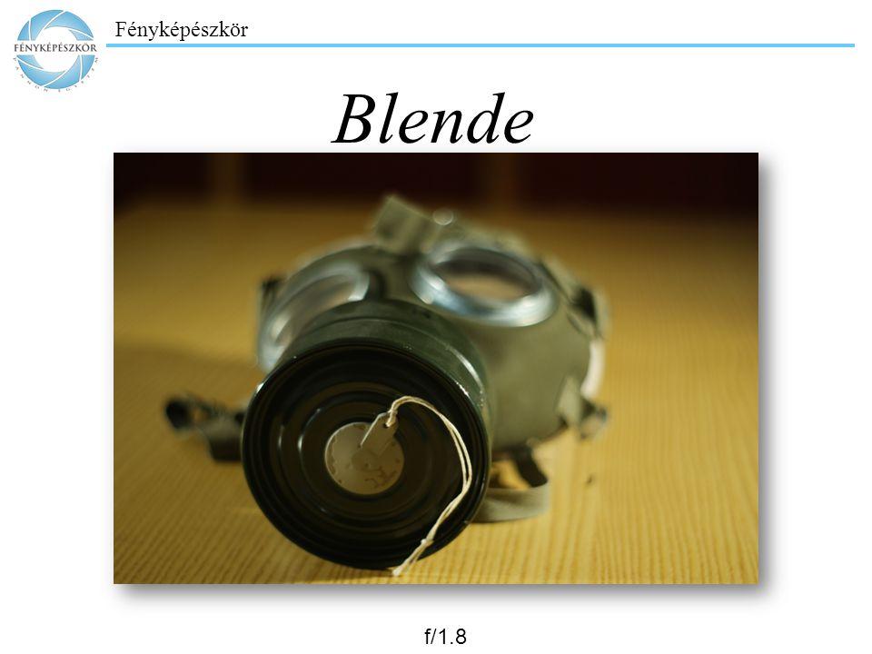 Fényképészkör Blende f/1.8